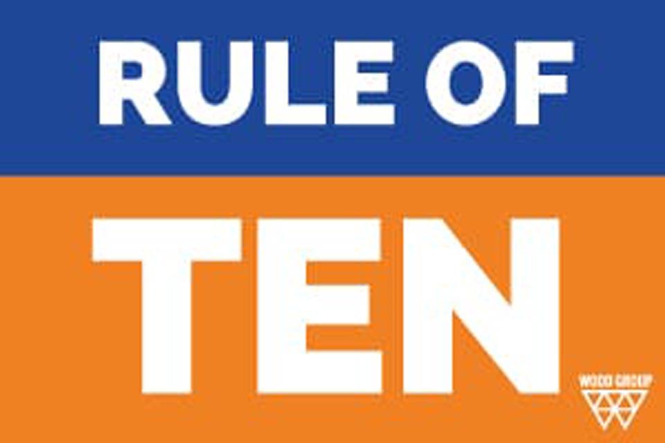 RULE OF TEN!