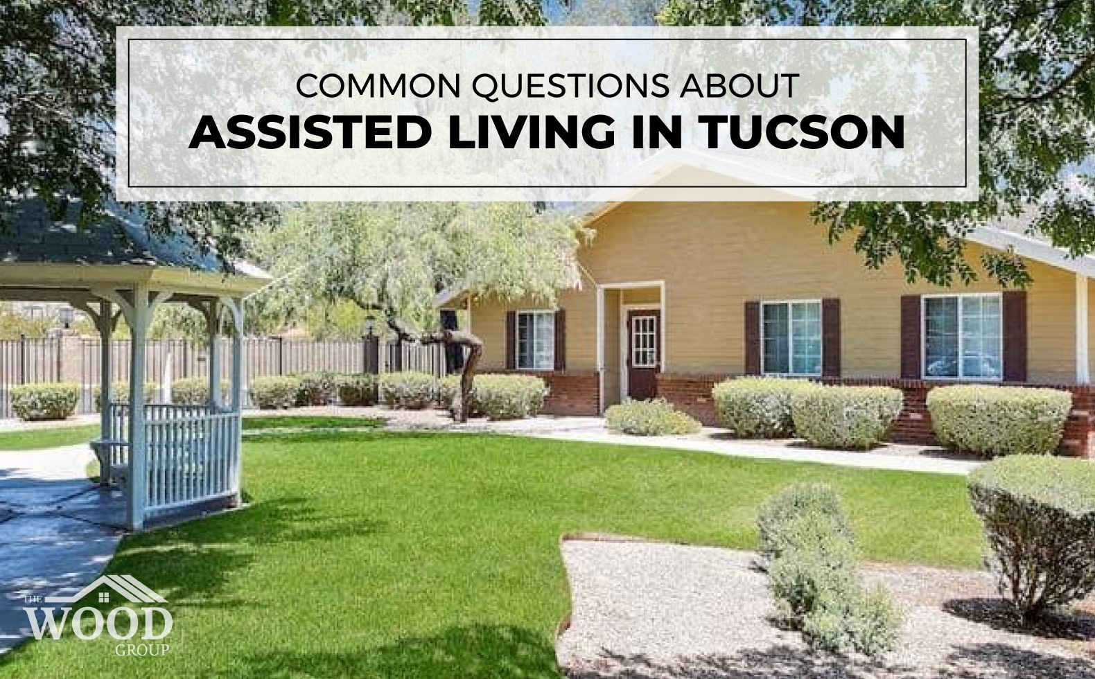 Common Questions About Assisted Living in Tucson