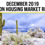 Tucson Real Estate Housing Market–December 2019