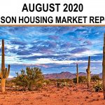 Tucson Real Estate Housing Market – August 2020