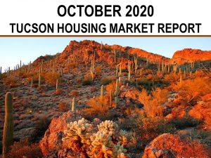 Tucson Real Estate Housing Market – October 2020