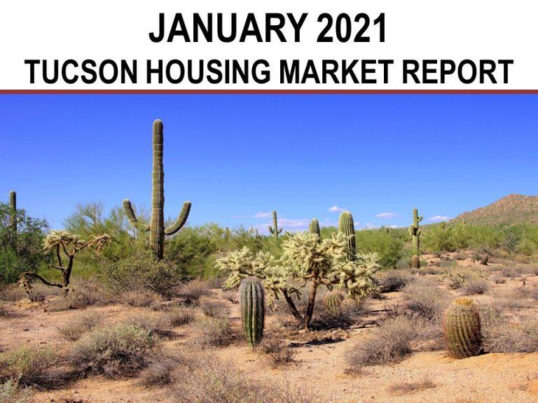 Tucson Real Estate Housing Market – January 2021