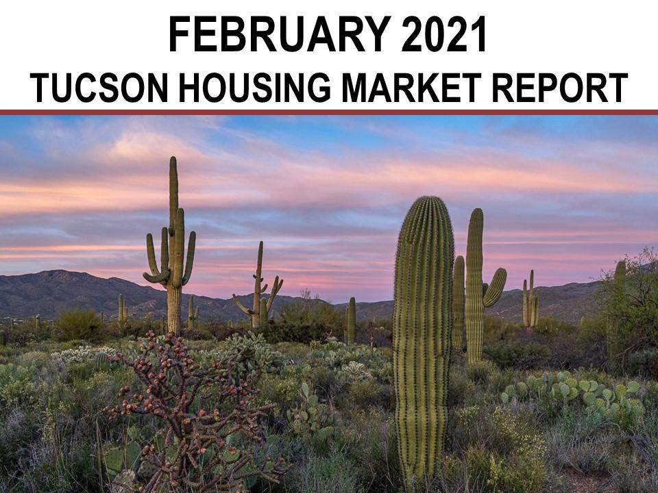 Tucson Real Estate Housing Market – February 2021