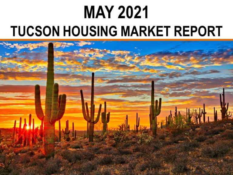 Read more about the article Tucson Real Estate Housing Market – May 2021