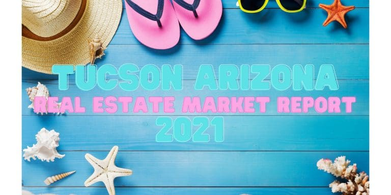 Read more about the article Tucson Real Estate Report – August 2021